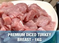 Premium Diced Turkey Breast - 1kg