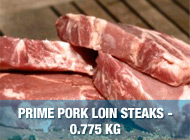 Prime Pork Loin Steaks - 0.775kg