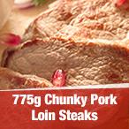 Chunky Pork Loin Steaks